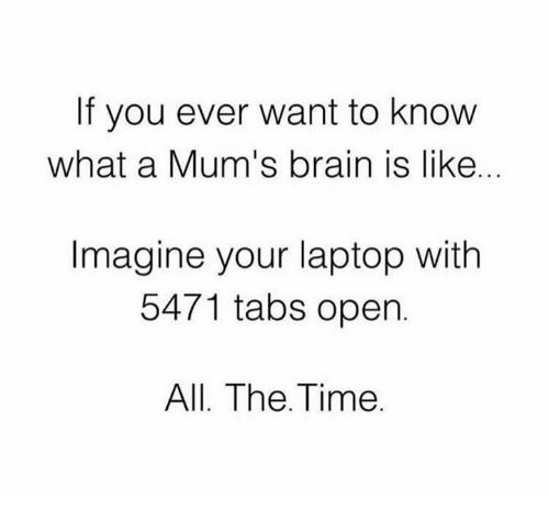 if-you-ever-want-to-know-what-a-mums-brain-23219175